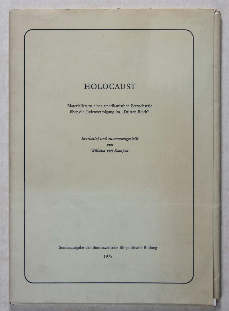 Holocaust. Materialien zu einer amerikanischen Fernsehserie über: Kampen, Wilhelm van
