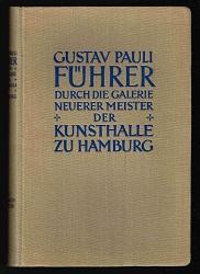 Führer durch die Galerie der Kunsthalle zu: Pauli, Gustav: