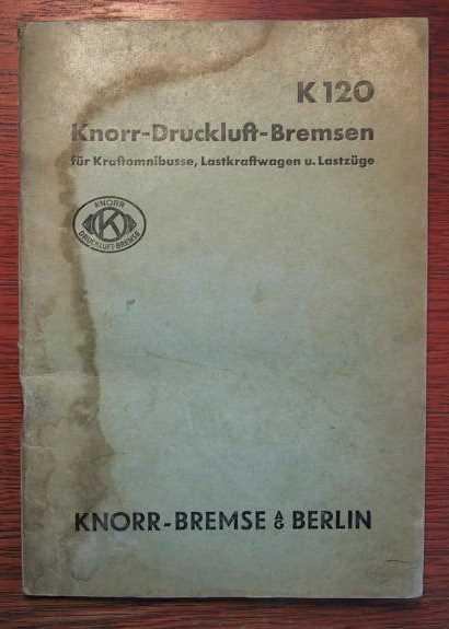 KNORR Knorr-Druckluft-Bremsen - Baureihe K 120 für: KNORR Knorr-Bremse AG