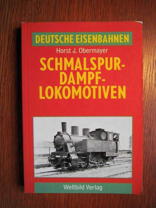 Dampflokomotiven - Regelspur - Deutsche Eisenbahnen.: Obermayer, H. J.: