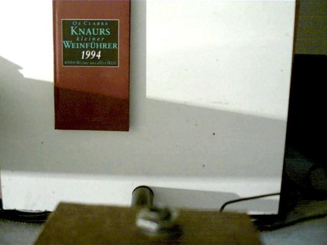 Knaurs kleiner Weinführer 1994. 4000 Weine aus aller Welt - Clarke, Oz