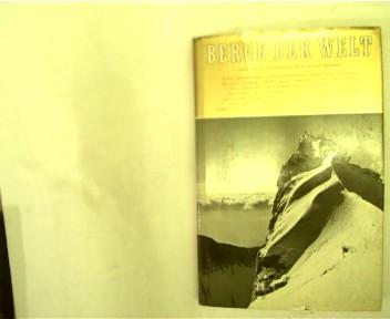 Berge der Welt - 16. Band 1966: Müller, Hans Richard: