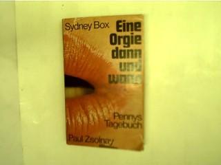 Die Orgie dann und wann, Pennys Tagebuch,: Box, Sydney :