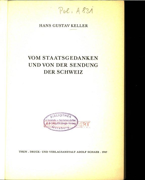 VOM STAATSGEDANKEN UND VON DER SENDUNG DER: Keller, Hans Gustav: