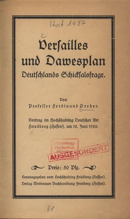 Versailles und Dawesplan: Deutschlands Schicksalsfrage: Dreher, Ferdinand: