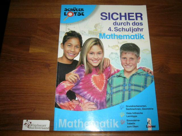 Sicher durch das 4. Schuljahr, Mathematik - Blendinger, Dorothea