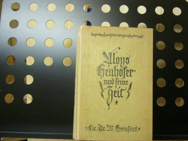 Aloys Henhöfer und seine Zeit: Heinsius, Wilhelm :