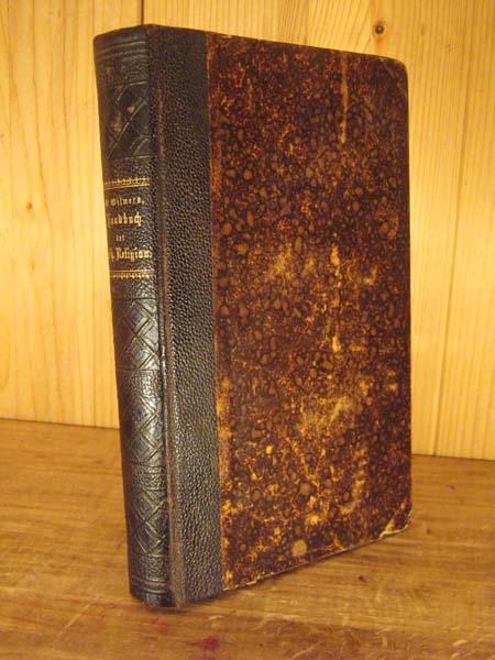Kurzgefaßtes Handbuch der katholischen Religion.: Wilmers, W.