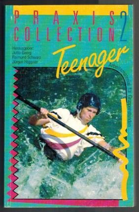 Praxis Collection 2 Blickpunkt Teenager. Arbeitsmaterial für: Georg, Jutta (Hg.),