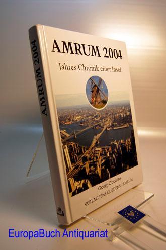 Amrum 2004. Jahreschronik einer Insel. - Quedens, Georg