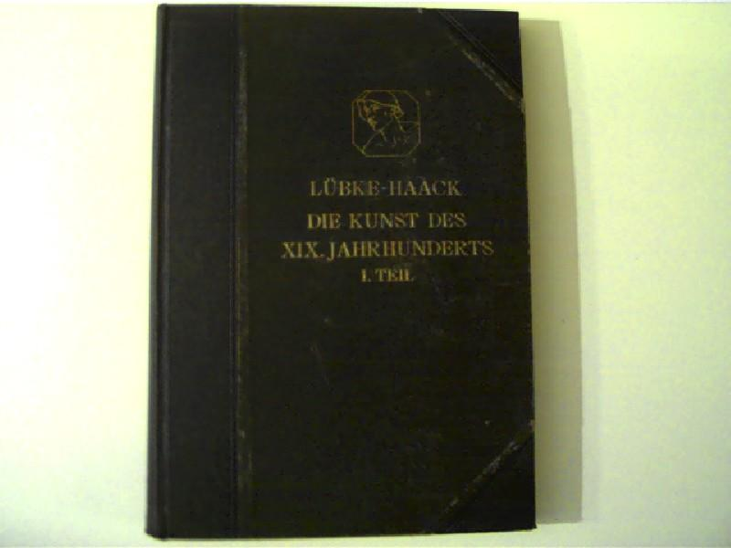 Grundriss der Kunstgeschichte Teil V - Die: Haack, Friedrich Dr.