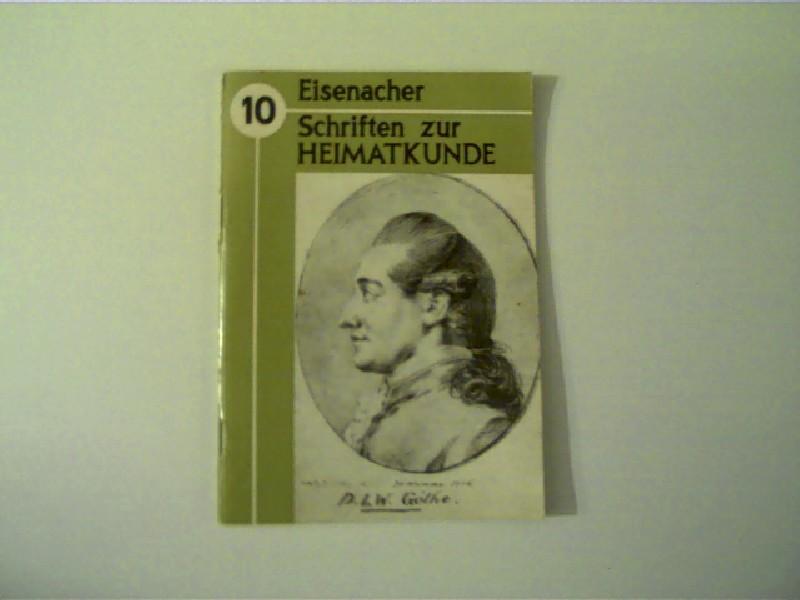 Eisenacher Schriften zur Heimatkunde Heft 10 -: Scheidig, Walther: