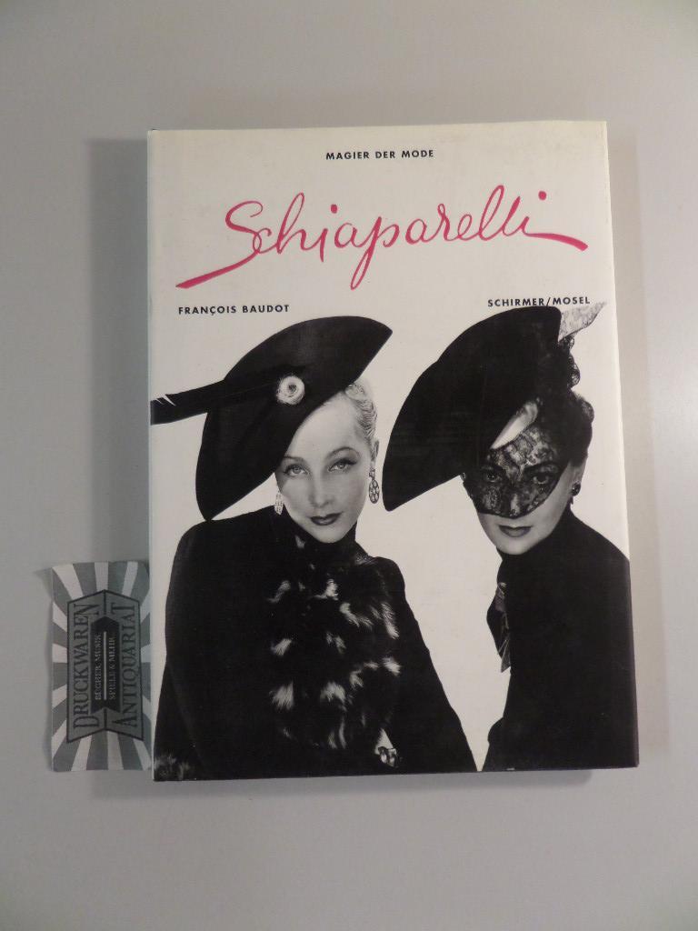 Schiaparelli - Magier der Mode. - Francois, Baudot