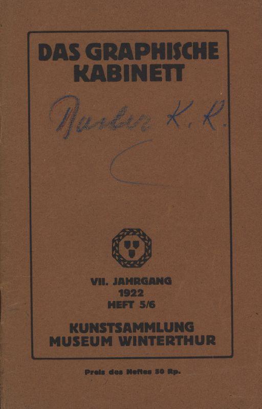Kunstsammlung Museum Winterthur. VII. Jahrgang der Mitteilungen: Reinhart, Oskar und