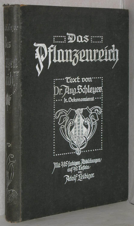 Das Pflanzenreich. M. 485 farb. Abb. auf: Schleyer, August