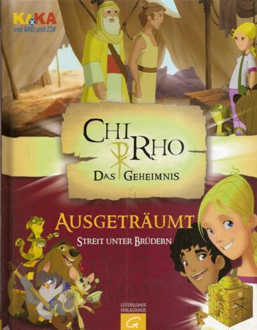 ChiRho: ausgeträumt - Streit unter Brüdern - Rosenstock, Roland / Senbeil, Christiane