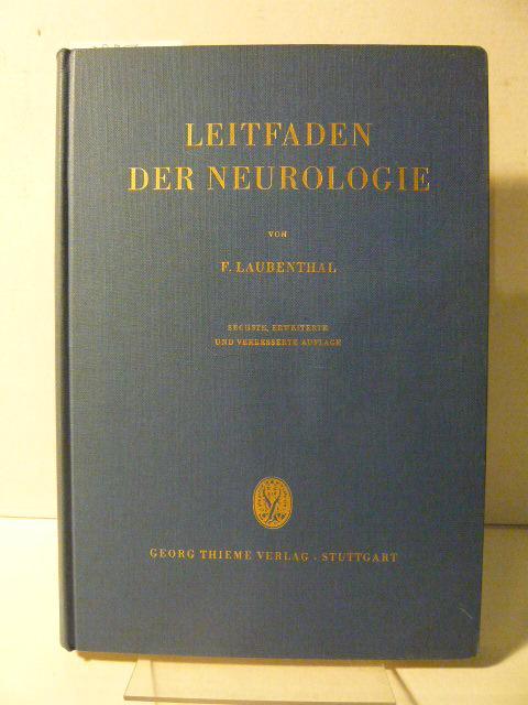 Leitfaden der Neurologie.: Laubenthal, F.