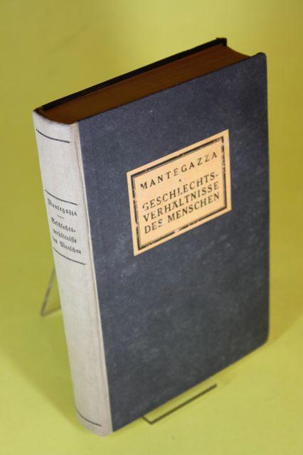 Die Geschlechtsverhältnisse des Menschen: Mantegazza, Paul
