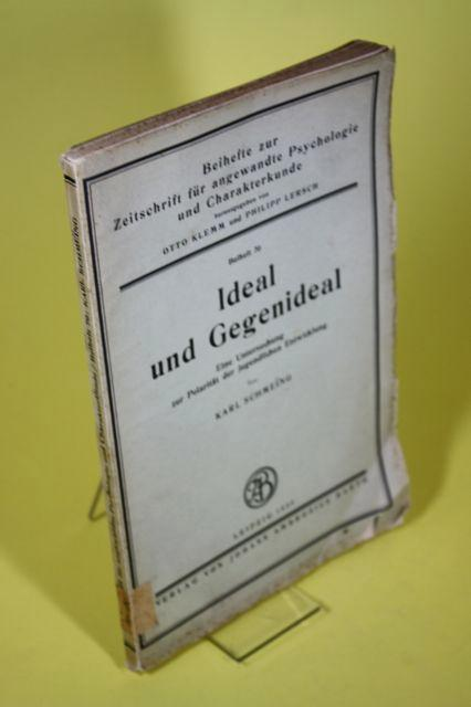 Ideal und Gegenideal. Eine Untersuchung zur Polarität: Schmeing, Karl