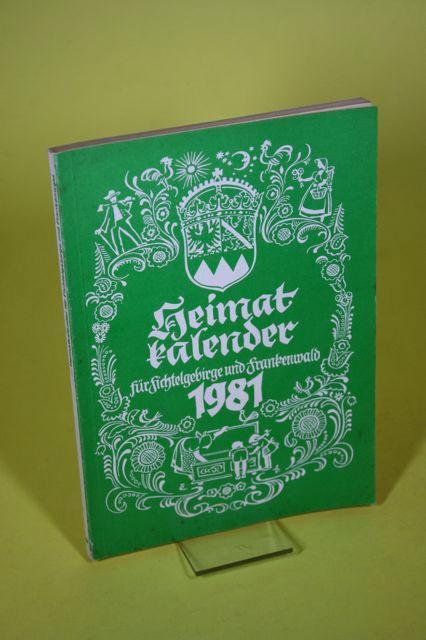 Heimatkalender für Fichtelgebirge und Frankenwald 1981 (34.: Bedal, Karl /