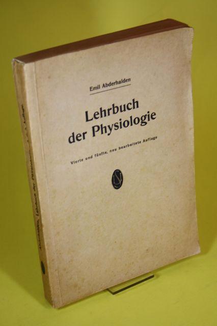 Lehrbuch der Physiologie des Menschen - In: Abderhalden, Emil