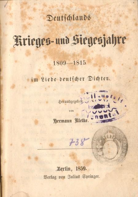 Deutschlands Krieges- und Siegesjahre 1809 - 1815: Kletke, Hermann,