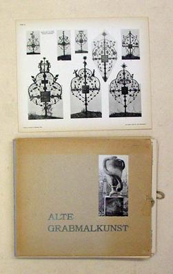 Alte Grabmalkunst. 52 Lichtdrucktafeln.: Gerlach, Martin
