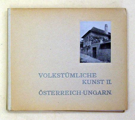 Volkstümliche Kunst II. Österreich-Ungarn.: Gerlach, Martin