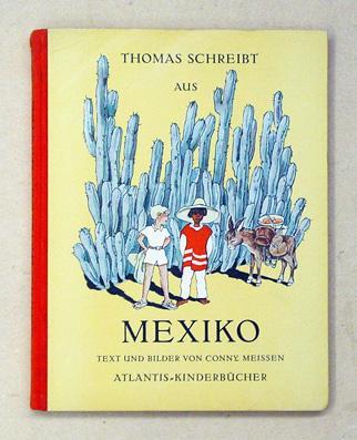Thomas schreibt aus Mexiko. Text und Bilder: Meissen, Conny