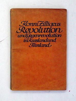 Revolution und Gegenrevolution in Russland und Finnland.: Zilliacus, Konni
