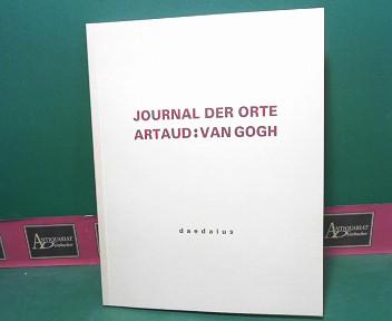 Journal der Orte - Antonin Artaud : Fischer, Gerhard, Nora