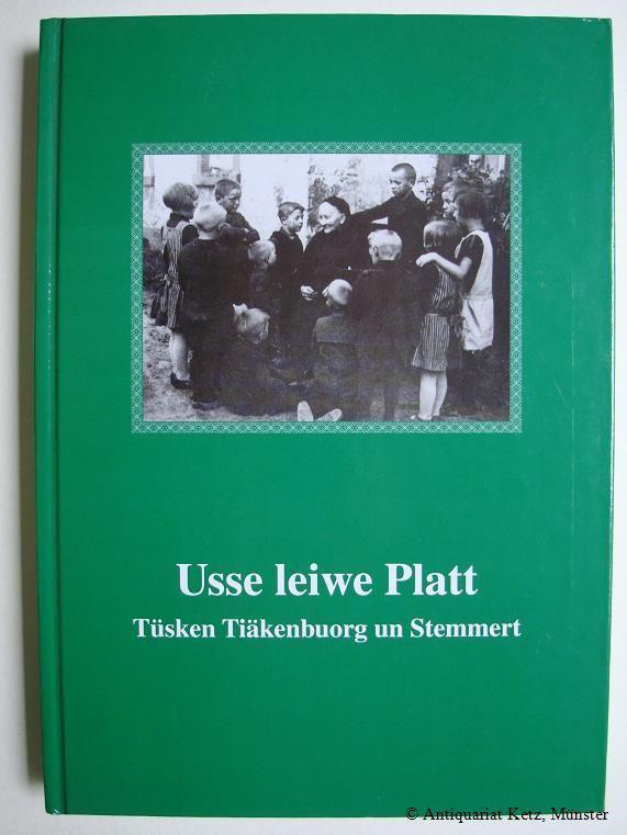 Usse leiwe Platt - tüschken Tiäkenbuorg un: Steinfurt:
