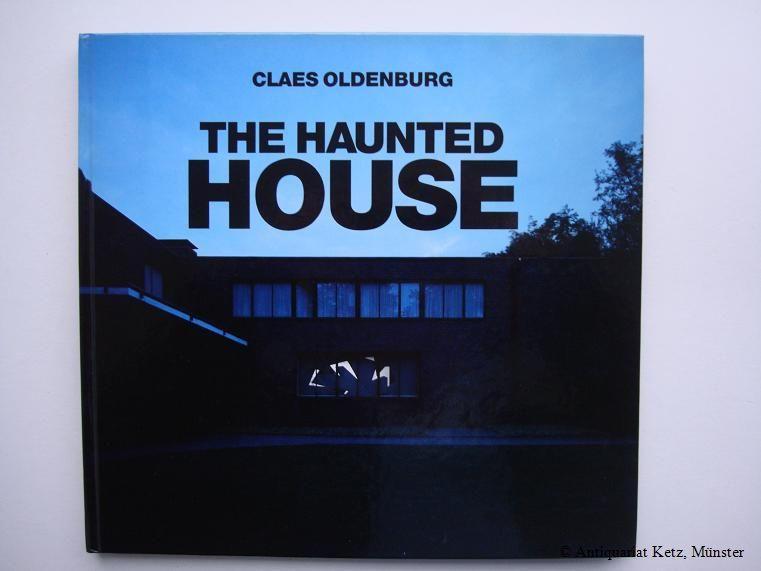 The Haunted House. Museum Haus Esters, Krefeld.: Oldenburg, Claes: