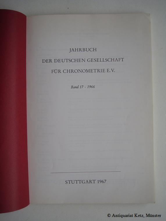 Jahrbuch der Deutschen Gesellschaft für Chronometrie e.: Deutsche Gesellschaft für