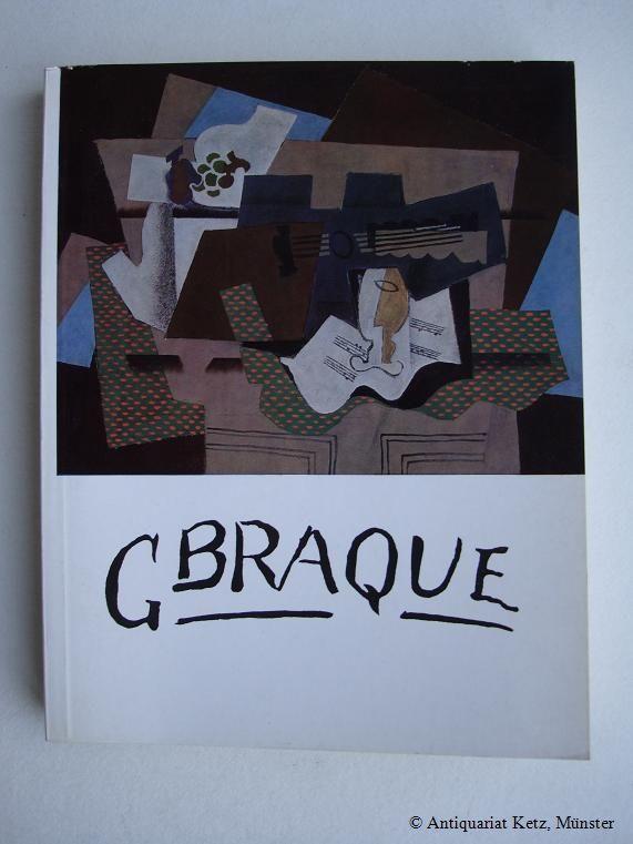 Katalog der Ausstellung: Haus der Kunst München: Braque, Georges: