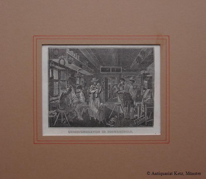 """Uhrenfabrikation im Schwarzwald"""" - Holzstich von Anton: Uhrmacher:"""