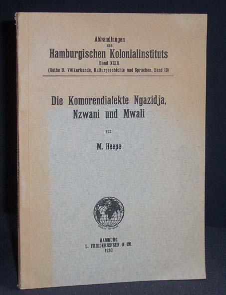 Die Komorendialekte Ngazidja, Nzwani und Mwali.: HEEPE, M.;