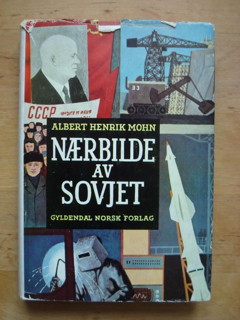 Naerbilde Av Sovjet: Mohn, Albert Henrik