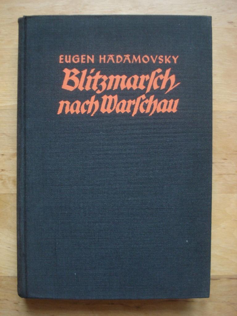 Blitzmarsch nach Warschau - Frontberichte eines politischen: Hadamovsky, Eugen