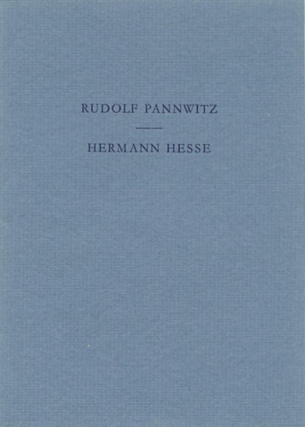 1. Pannwitz:) Der Sinn von Hermann Hesses: Hesse, Hermann u.