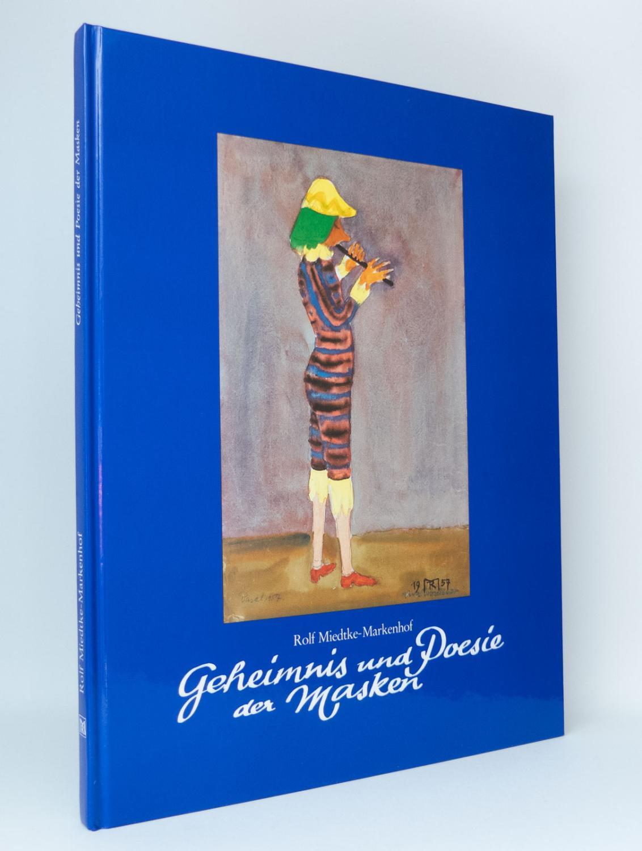 Geheimnis und Poesie der Masken : SIGNIERT: Miedtke-Markenhof, Rolf; Balzer,