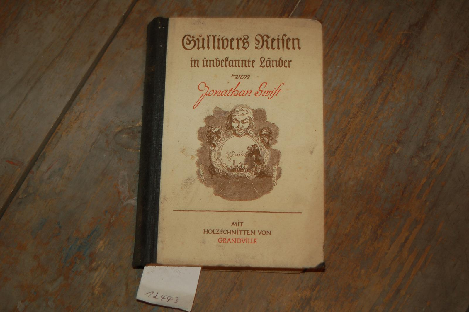 Gullivers Reisen in unbekannte Länder: Swift