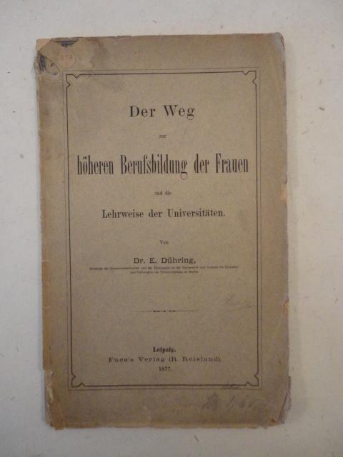 Der Weg zur höheren Berufsbildung der Frauen: Eugen Dühring: