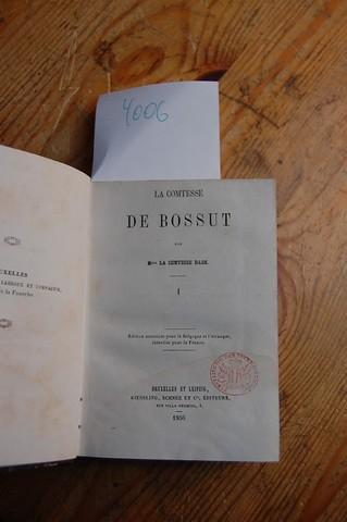 La Comtesse de Bossut.: Dash, La Comtesse: