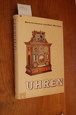 Uhren.: Bassermann-Jordan, Ernst von: