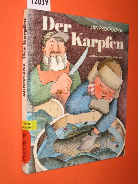 Der Karpfen. Mit Illustrationen von Frans Haacken. - Procházka, Jan