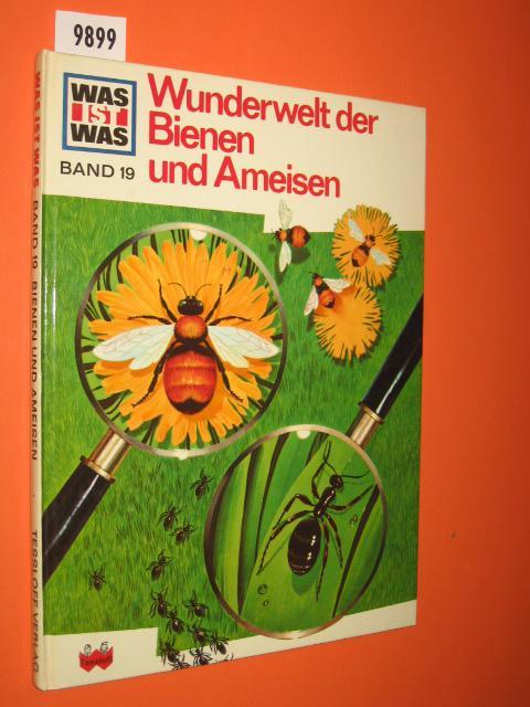 Wunderwelt der Bienen und Ameisen (Was ist: Rood, Ronald N.