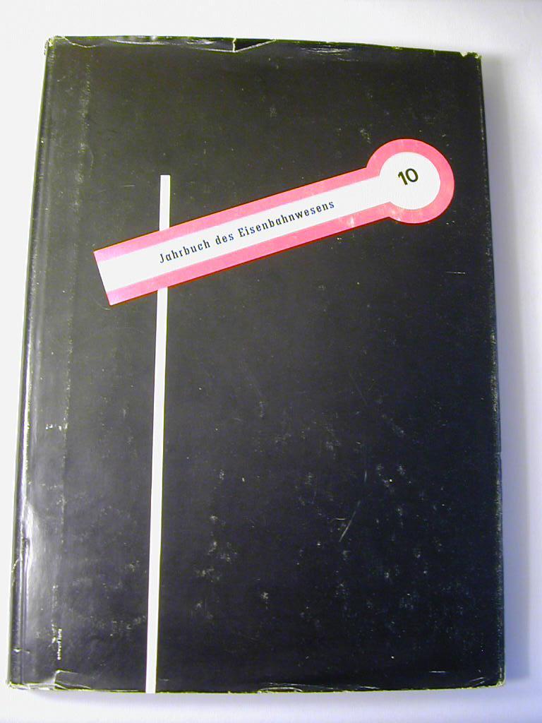 Jahrbuch des Eisenbahnwesens 10. Folge , 1959: Th. Vogel (Hrsg.)