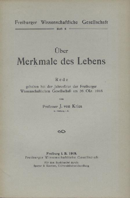 Über Merkmale des Lebens. Rede gehalten bei: Kries, Johannes von