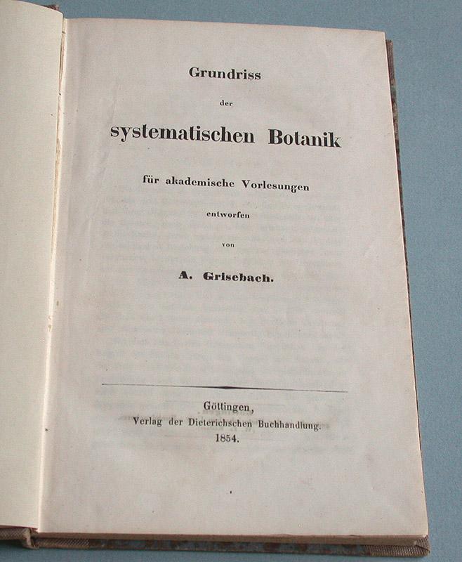 Grundriss der systematischen Botanik . für akademische: Grisebach, A.: